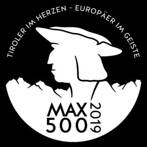 Maximilianjahr 2019 Tirol